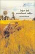 LIBROS - LEJOS DEL MUNDANAL RUIDO